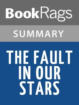The Fault in Our Stars by John Green l Summary & Study Guide