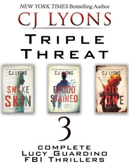 TRIPLE THREAT:3 Complete Lucy Guardino FBI Thrillers