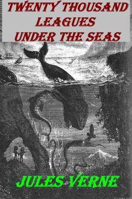 20,000 Leagues Under the Sea, an Underwater Tour of the World, in English