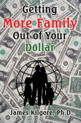 Get More Family Out of Your Dollar