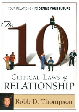 10 Critical Laws of Relationship PB: Your Relationships Define Your Future