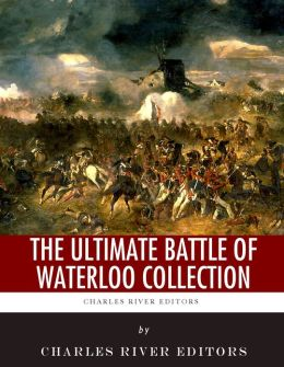 The Ultimate Battle of Waterloo Collection