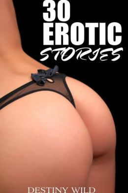 30 Erotic Stories