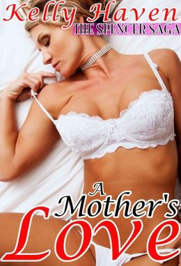 A Mother's Love (The Spencer Saga)