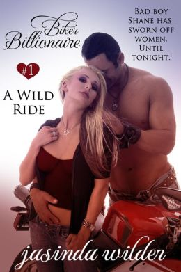 Biker Billionaire #1: A Wild Ride (Erotic Romance)