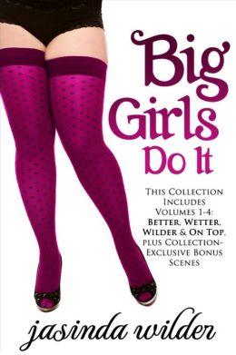 Big Girls Do It Better (Erotic Romance) Book 1
