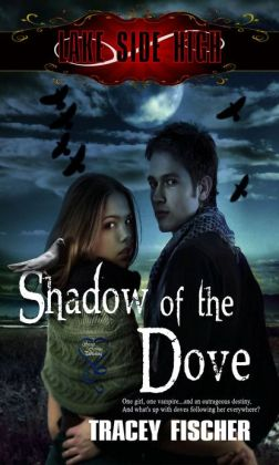Lakeside High - Shadow of the Dove
