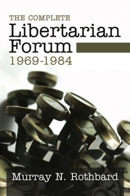 The Complete Libertarian Forum