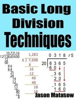 Basic Long Division Techniques Explained Easily