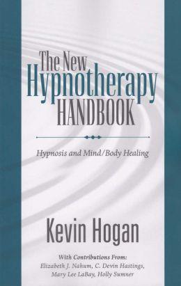 The New Hypnotherapy Handbook