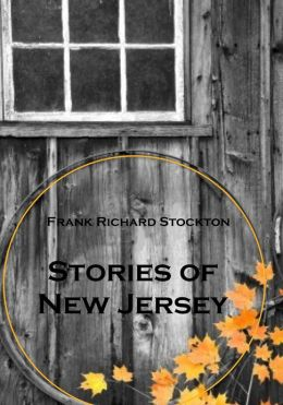 Stories of New Jersey [Illustrated]