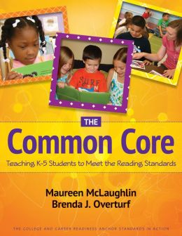 The Common Core: Teaching K–5 Students to Meet the Reading Standards