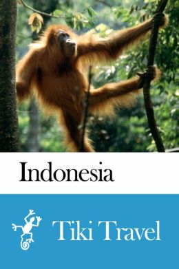 Indonesia Travel Guide - Tiki Travel