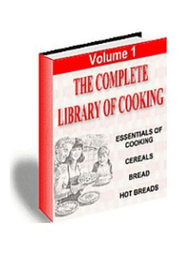 Essentials Of Cooking Cereals, Breads and Hot Breads