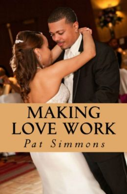 Making Love Work