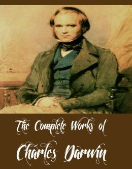 The Complete Works of Charles Darwin (23 Complete Works of Charles Darwin Including On the Origin of Species, The Foundations of the Origin of Species, The Power of Movement in Plants, Insectivorous Plants, The Voyage of the Beagle And More)