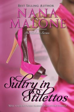 Sultry in Stilettos (A Sultry Contemporary Romance))