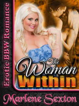 The Woman Within (Erotic BBW Romance)