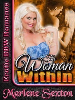 The Woman Within (Erotic BBW Romance)