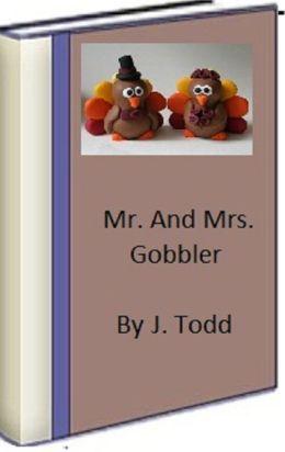 Mr. And Mrs. Gobbler