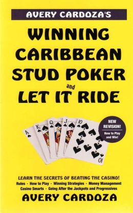 Avery Cardoza Winning Caribbean Stud Let it Ride