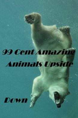 99 Cent Amazing Animals Upside Down