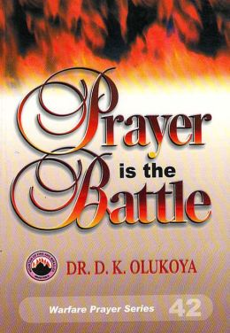 Prayer is the Battle