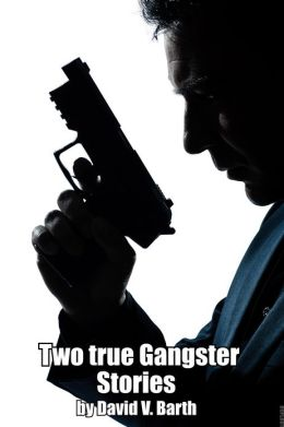 Two True Gangster Stories