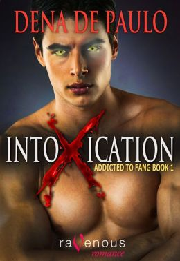 Addicted to Fang: Intoxication