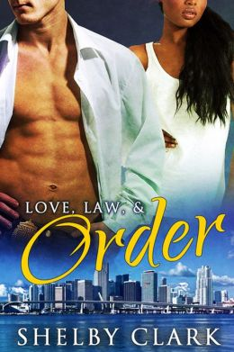 Love, Law, & Order [Interracial Romance]