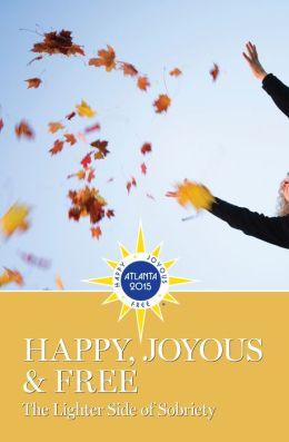 Happy, Joyous & Free
