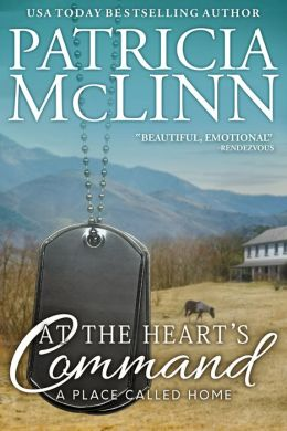 At The Heart's Command (A Place Called Home, #2)