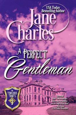A Perfect Gentleman (Tenacious Trents Novel - Book 3)