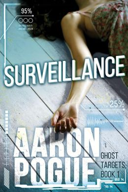 Surveillance (Ghost Targets, #1)