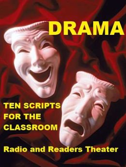 Drama - Ten Scripts for the Classroom