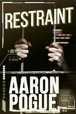 Restraint (Ghost Targets, #3)
