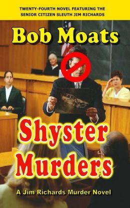 Shyster Murders