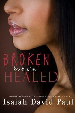 Broken But I'm Healed