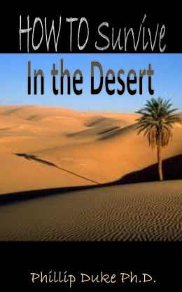 HOW TO Survive In the Desert