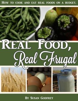 Real Food, Real Frugal