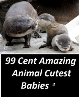 99 Cent Amazing Animal Cutest Babies 4