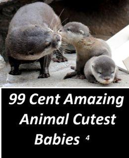 99 Cent Amazing Animal Cutest Babies 4