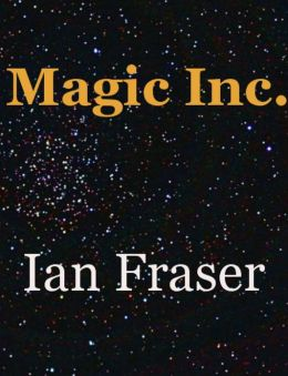 Magic Inc. A Fantasy Adventure