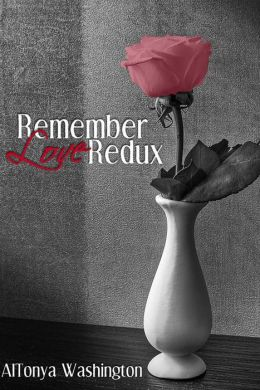 REMEMBER LOVE REDUX