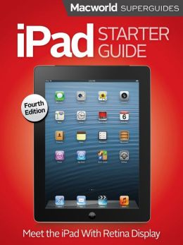 iPad Starter Guide, Fourth Edition