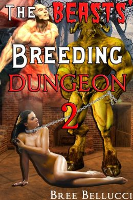 The Beasts' Breeding Dungeon 2 (The Overlord's Depraved Tales)