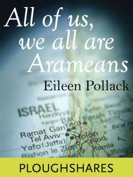 All of Us, We All Are Arameans (Ploughshares Solos)