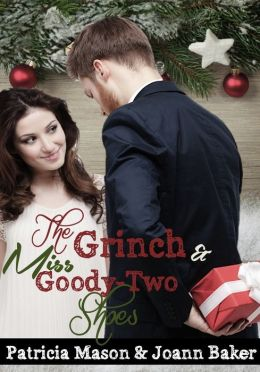 The Grinch and Miss Goody-Two Shoes (BBW) (Christmas Romance)