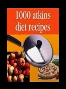 DIY Diets Recipes Guide eBook on 1000 Atkins Diet Recipes - You will never have to wonder what to have for dinner, lunch, breakfast or snacks again!