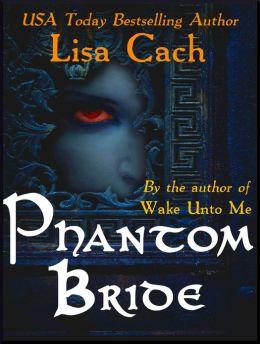 Phantom Bride